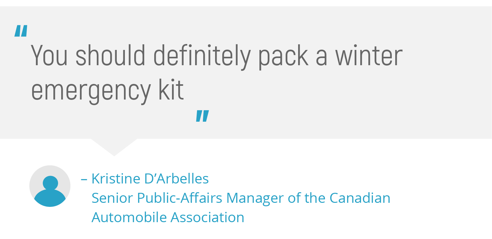 Pull quote on packing a winter emergency kit from Kristine D'Arbelles